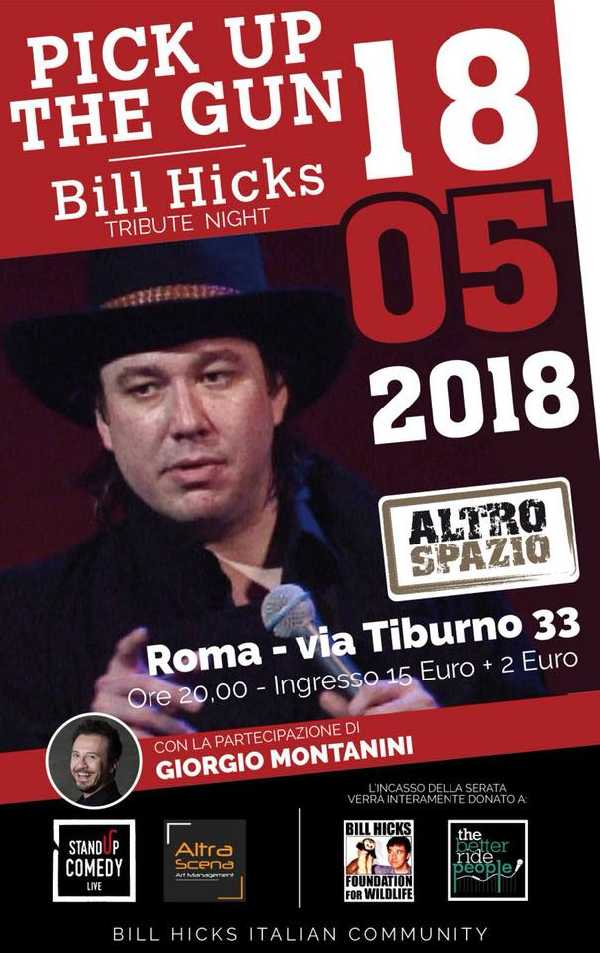 Pick up the gun Bill Hicks tribute night