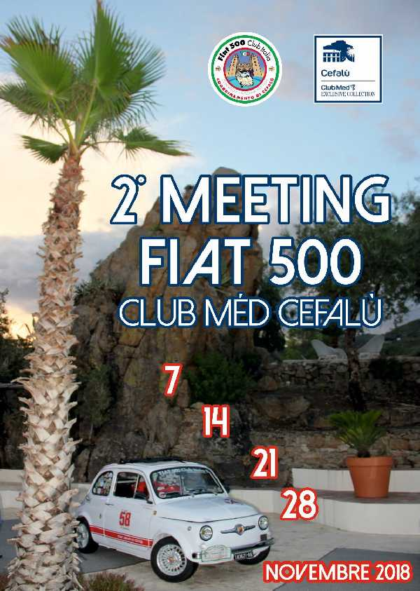 2 Meeting Fiat 500 Club Mèd Cefalù